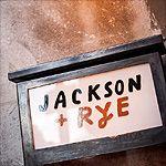 Jackson and Rye