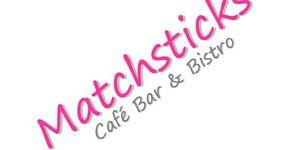 Matchsticks Cafe Bar & Bistro